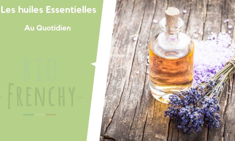 Trois manières d'utiliser les huiles essentielles au quotidien